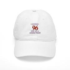 96 years already??!! Baseball Cap