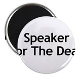 Speaker For The Dead Magnets