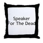Speaker For The Dead Throw Pillow