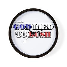 God Lied To Bush Wall Clock