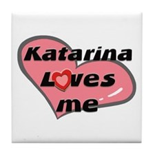 katarina loves me  Tile Coaster