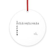 Schizophrenia Ornament (Round)