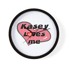 kasey loves me  Wall Clock