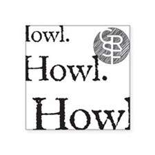 "Howl Square Sticker 3"" x 3"""