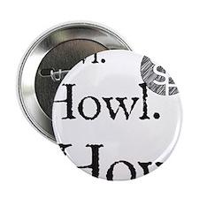 "Howl 2.25"" Button"
