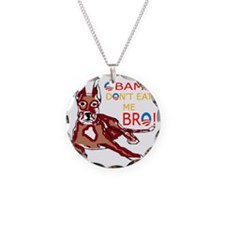 DONT EAT ME BRO Necklace Circle Charm