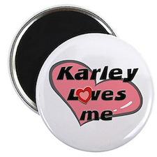 karley loves me Magnet