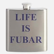 LIFE IS FUBAR Flask
