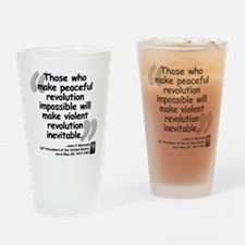 Kennedy Revolution Quote Drinking Glass