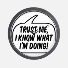 Trust me, I know what I'm doing! Wall Clock