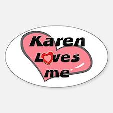 karen loves me Oval Decal