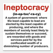 "INEPTOCRACY Square Car Magnet 3"" x 3"""