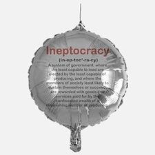 INEPTOCRACY Balloon