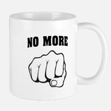 NO MORE Mugs