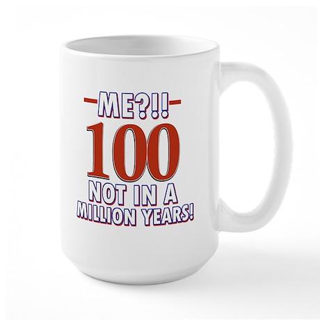 100 years already??!! Large Mug