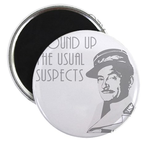 round up the usual suspects Magnet