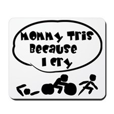 Mommy tris Mousepad