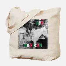 Bad Ass Mexican Tote Bag