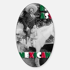 Bad Ass Mexican Sticker (Oval)