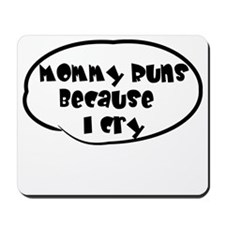 Mommy Runs Mousepad