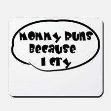 Mommy Runs Mousepad