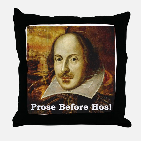 Prose Before Hos Throw Pillow