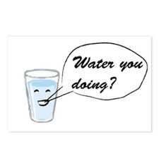 Water you doing? Postcards (Package of 8)