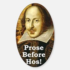 Prose Before Hos Decal