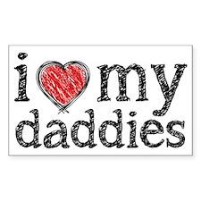love my daddies Decal