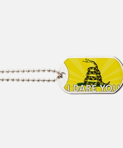 I DARE YOU to tread on Me Dog Tags
