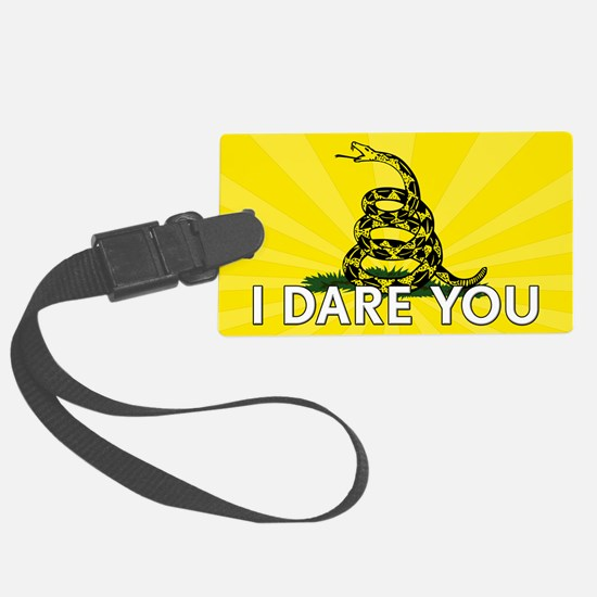 I DARE YOU to tread on Me Luggage Tag