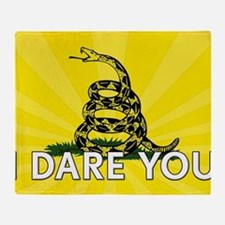 I DARE YOU to tread on Me Throw Blanket