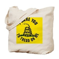I dare you to tread on me Tote Bag