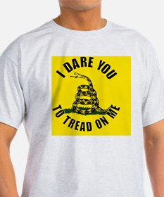 I dare you to tread on me T-Shirt
