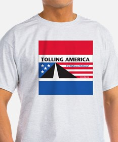 SF_TollAmericaBlue_Throw11x11_052512 T-Shirt