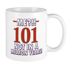 101 years already??!! Mug