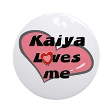 kaiya loves me  Ornament (Round)