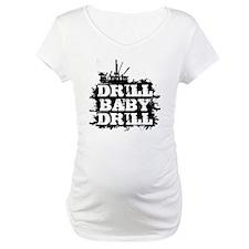 DrillBabyDrill Shirt