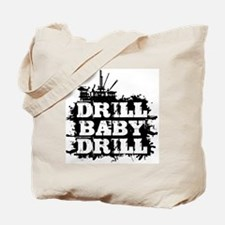 DrillBabyDrill Tote Bag
