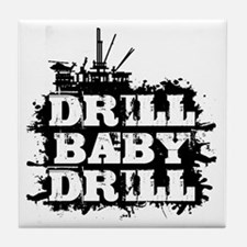 DrillBabyDrill Tile Coaster