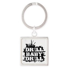 DrillBabyDrill Square Keychain