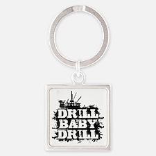 DrillBabyDrill Square Keychain