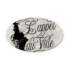 L Appel Du Vide Oval Car Magnet