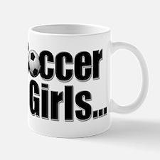Soccer Girls... Mug