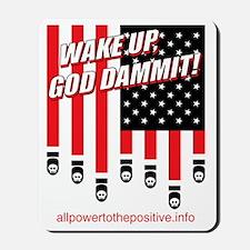 Wake Up God Dammit! Mousepad