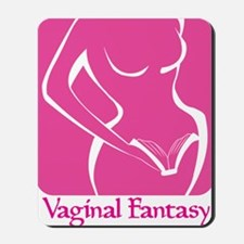 Vaginal Fantasy Tall Logo Mousepad