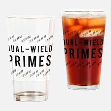 Dual Wield Primes Drinking Glass