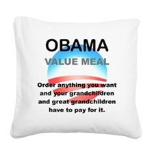 OBAMA VAlUE MEAL Square Canvas Pillow