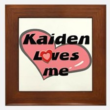 kaiden loves me  Framed Tile