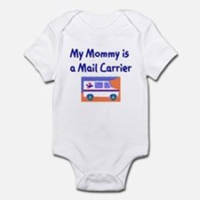 My Mommy Is A Mail Carrier Infant Bodysuit